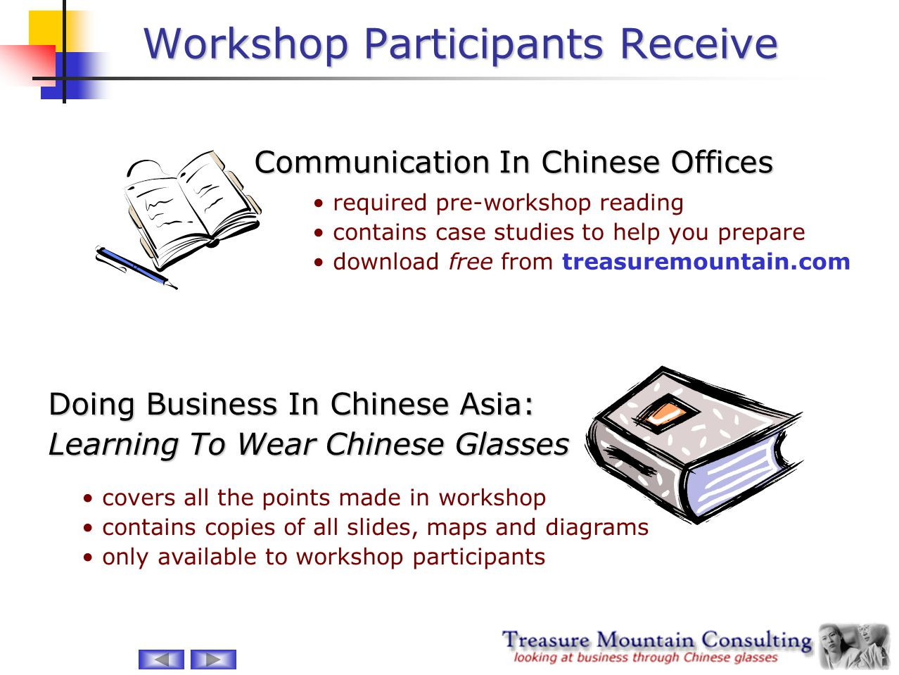 Workshop Participants Receive