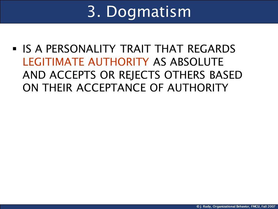 3. Dogmatism
