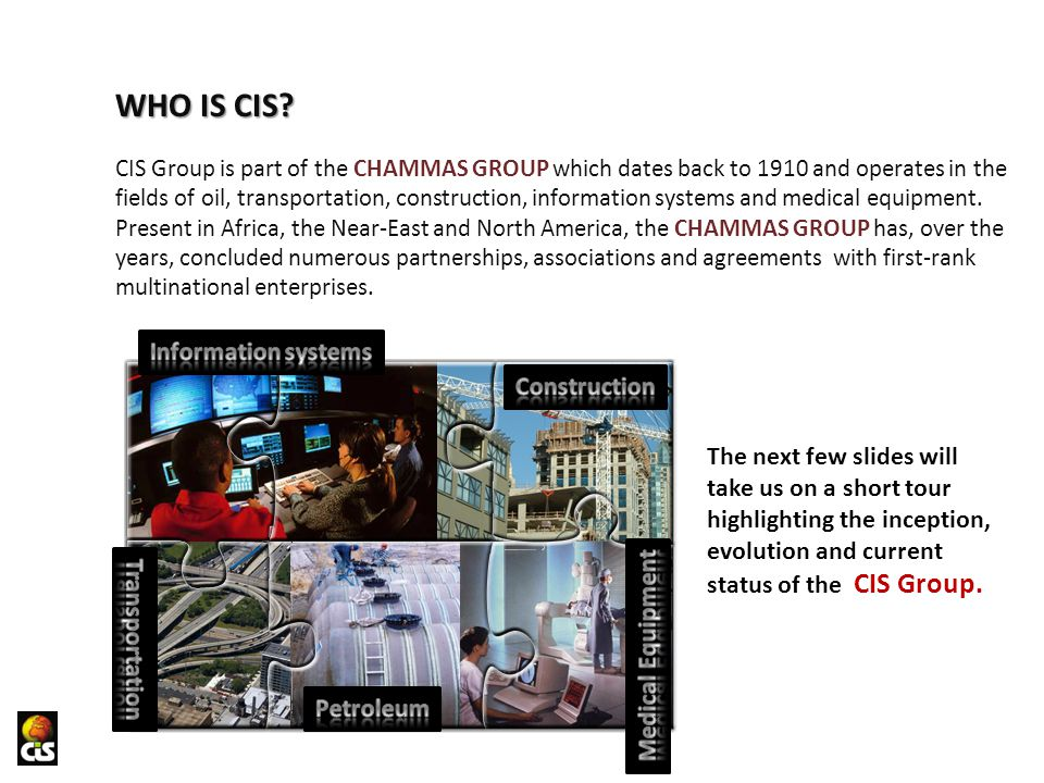 WHO IS CIS Information systems Construction