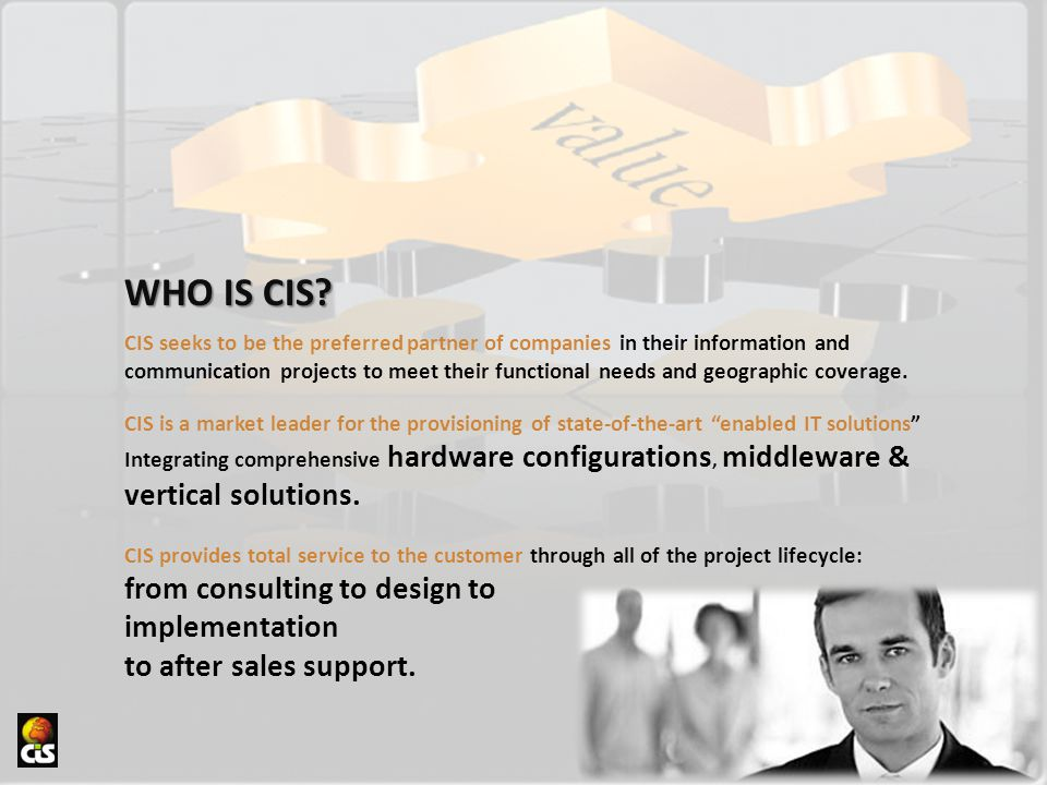 WHO IS CIS from consulting to design to implementation