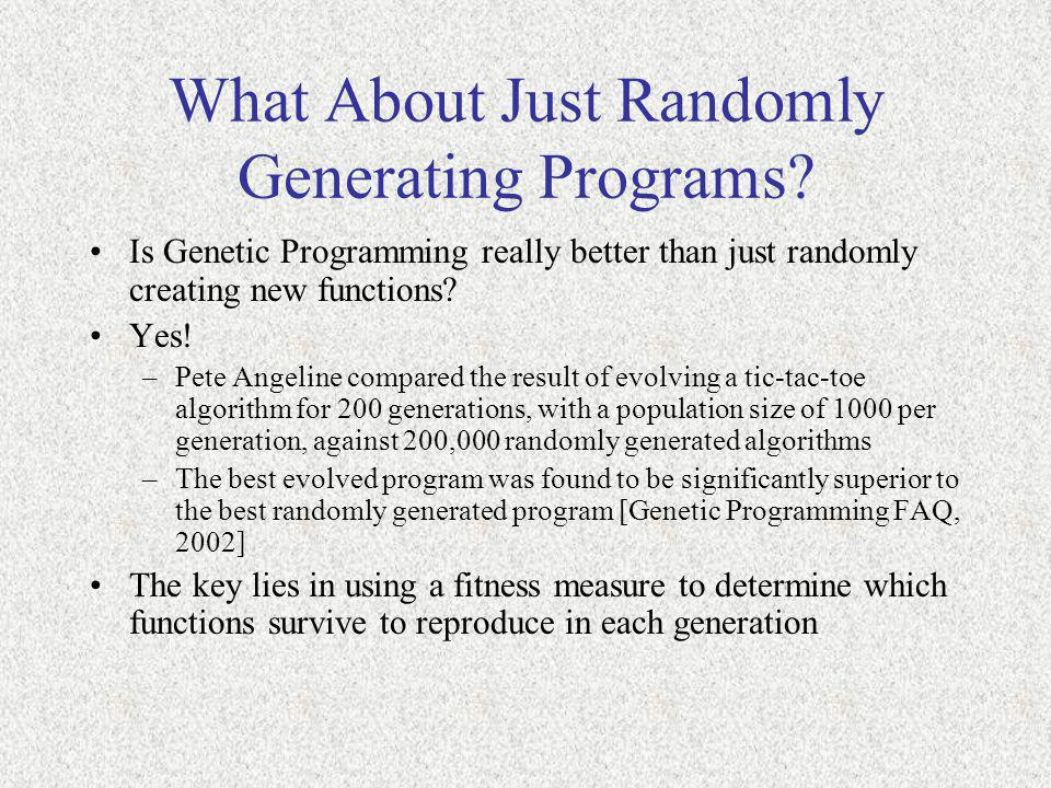 What About Just Randomly Generating Programs
