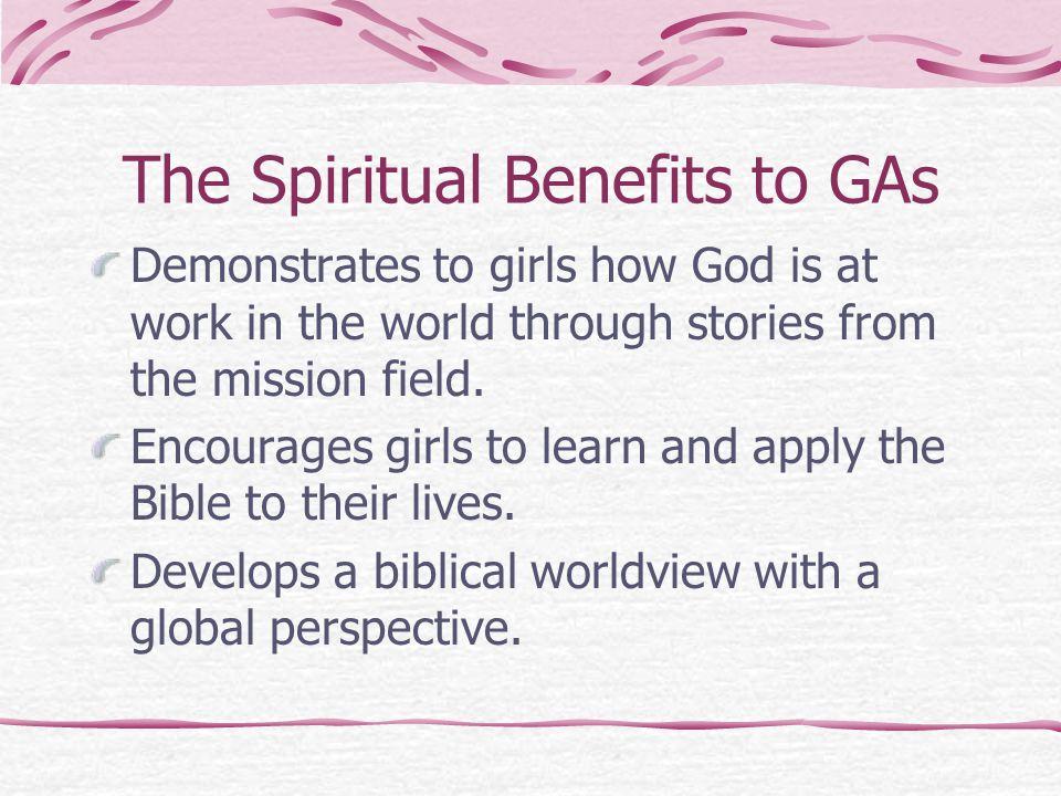 The Spiritual Benefits to GAs