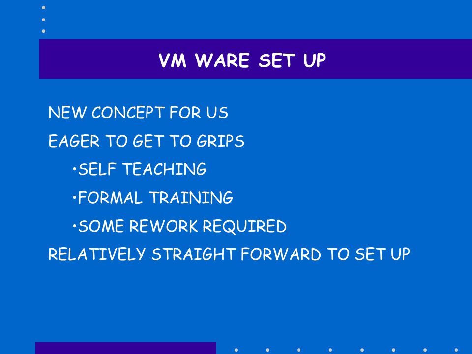 VM WARE SET UP NEW CONCEPT FOR US EAGER TO GET TO GRIPS SELF TEACHING