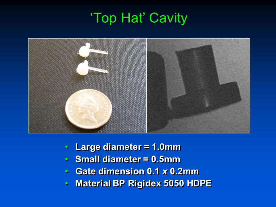 'Top Hat' Cavity Large diameter = 1.0mm Small diameter = 0.5mm
