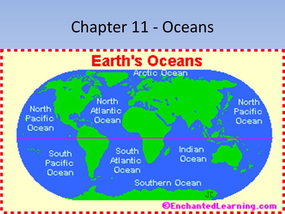 Chapter 11 - Oceans