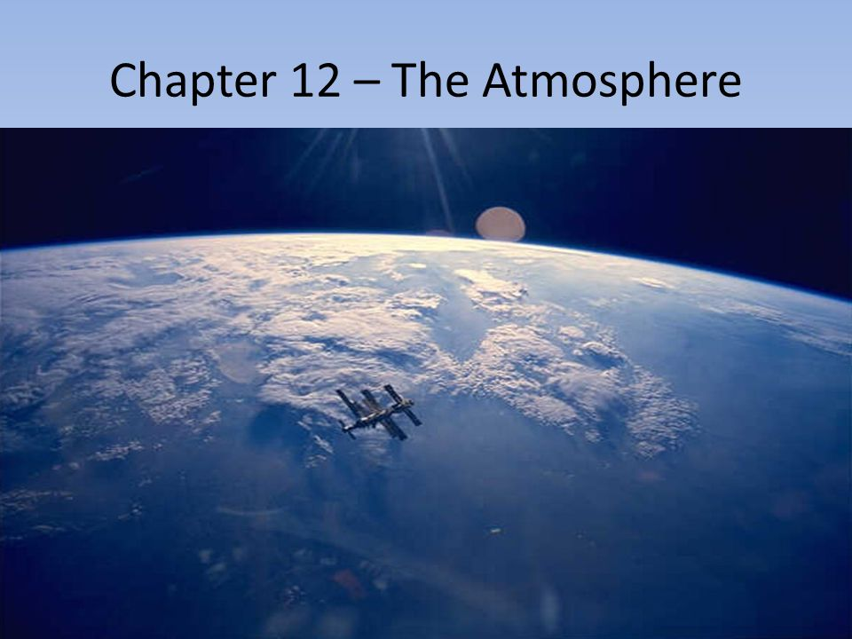Chapter 12 – The Atmosphere