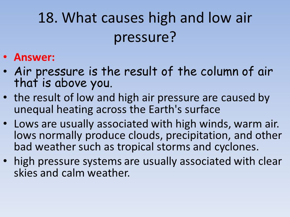 18. What causes high and low air pressure