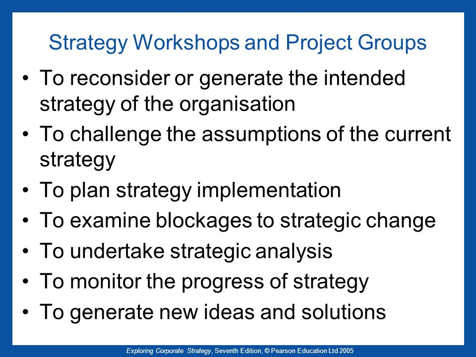 Strategy Workshops and Project Groups