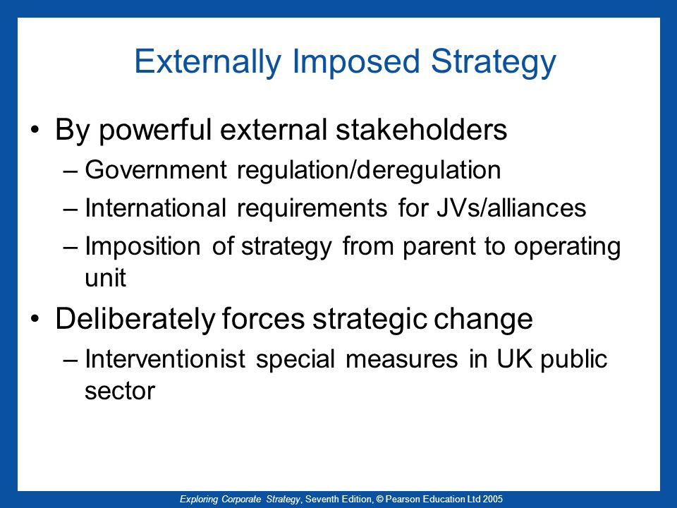 Externally Imposed Strategy