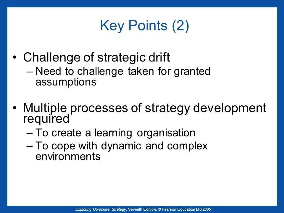 Key Points (2) Challenge of strategic drift