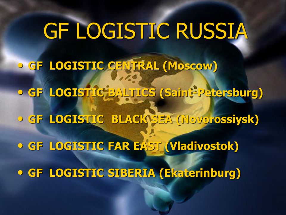 GF LOGISTIC RUSSIA GF LOGISTIC CENTRAL (Moscow)