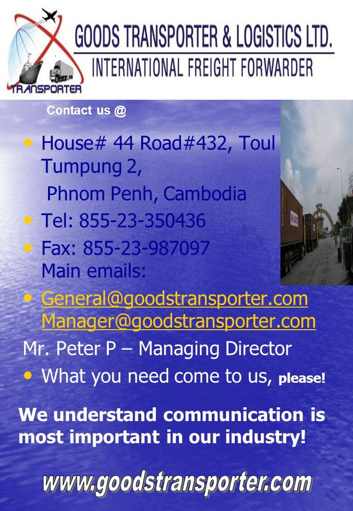 www.goodstransporter.com House# 44 Road#432, Toul Tumpung 2,