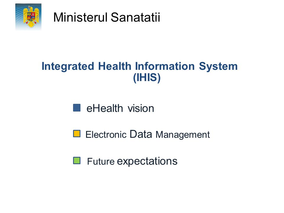 Integrated Health Information System (IHIS)