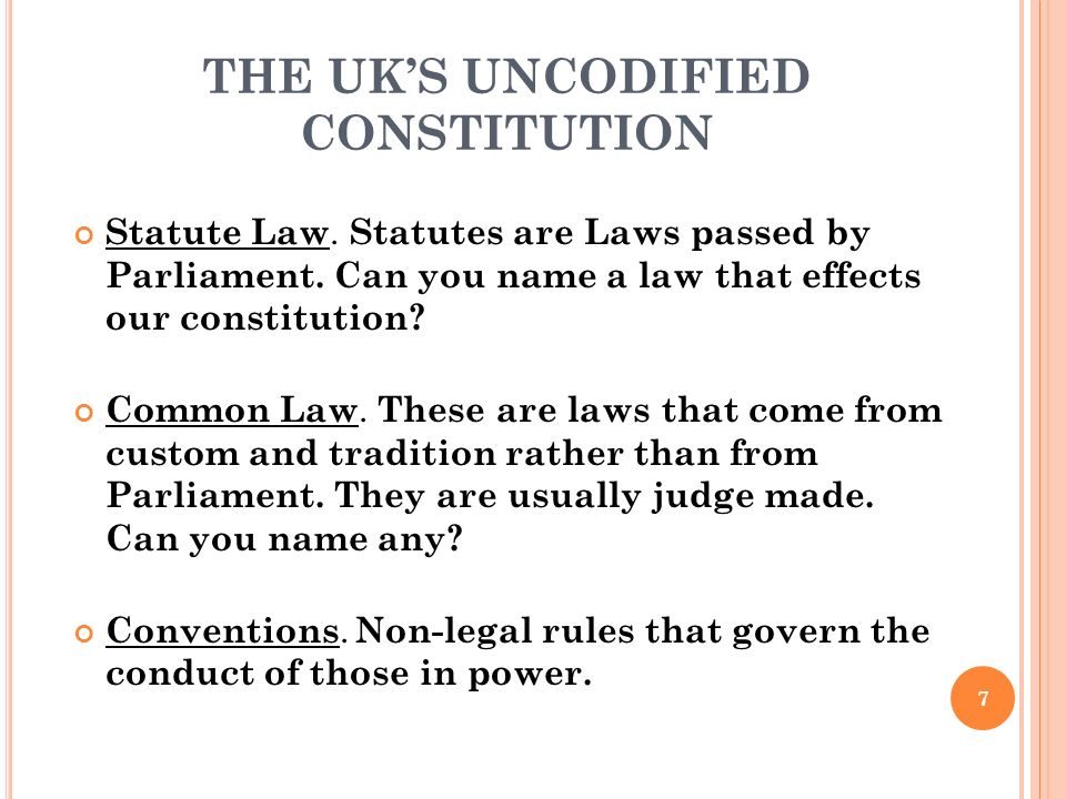 THE UK'S UNCODIFIED CONSTITUTION