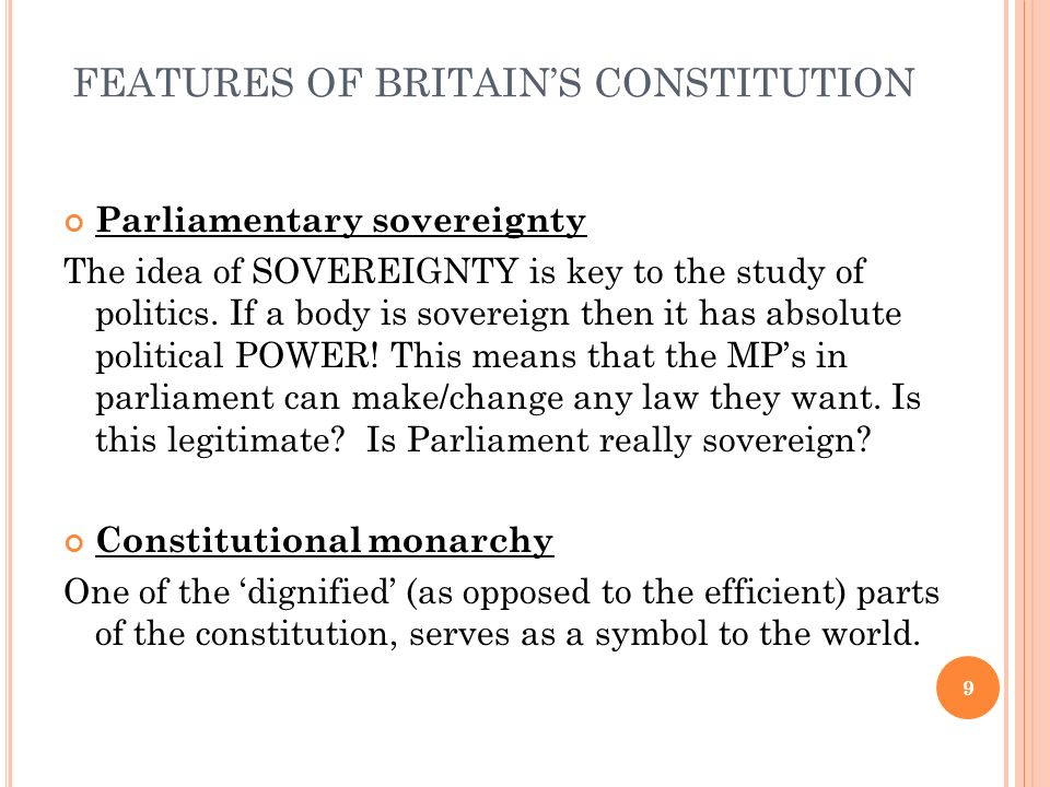 FEATURES OF BRITAIN'S CONSTITUTION