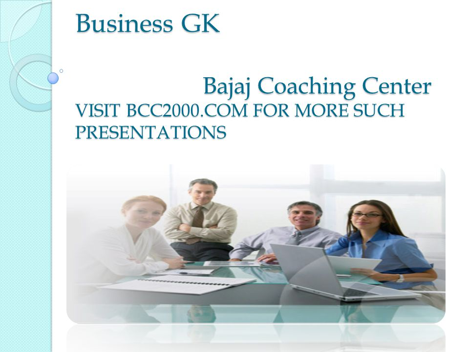 Business GK Bajaj Coaching Center VISIT BCC2000