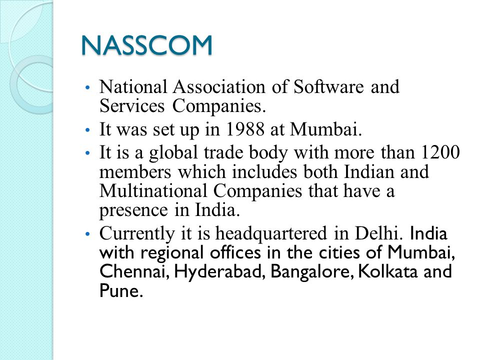 NASSCOM National Association of Software and Services Companies.