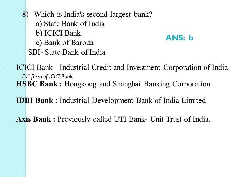 SBI- State Bank of India ANS: b