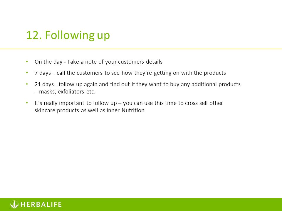 12. Following up On the day - Take a note of your customers details