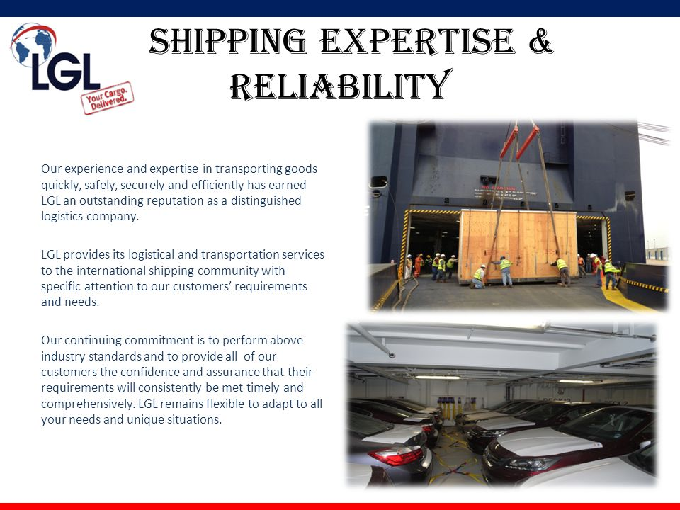 Shipping expertise & reliability