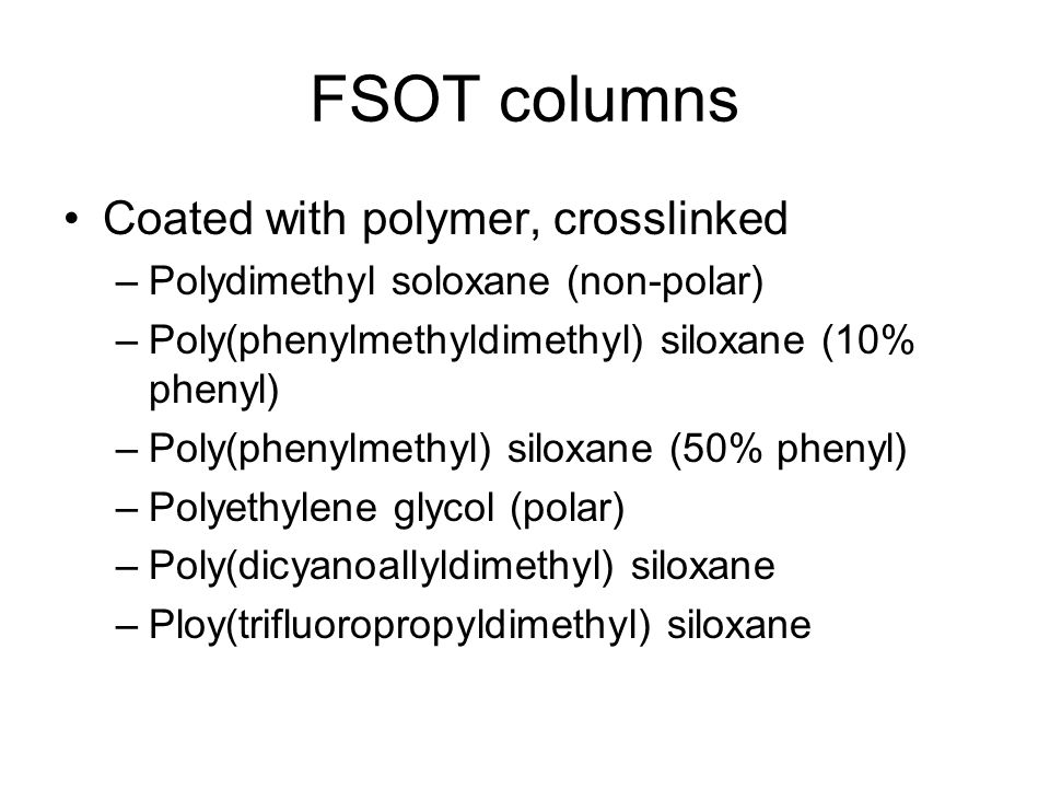 FSOT columns Coated with polymer, crosslinked