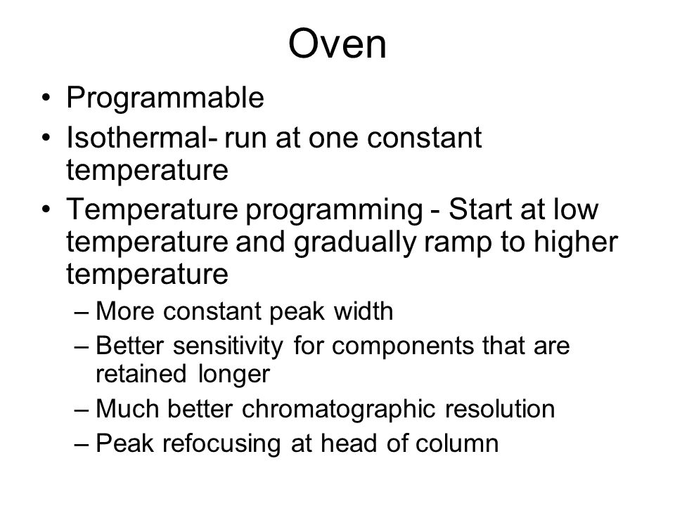 Oven Programmable Isothermal- run at one constant temperature