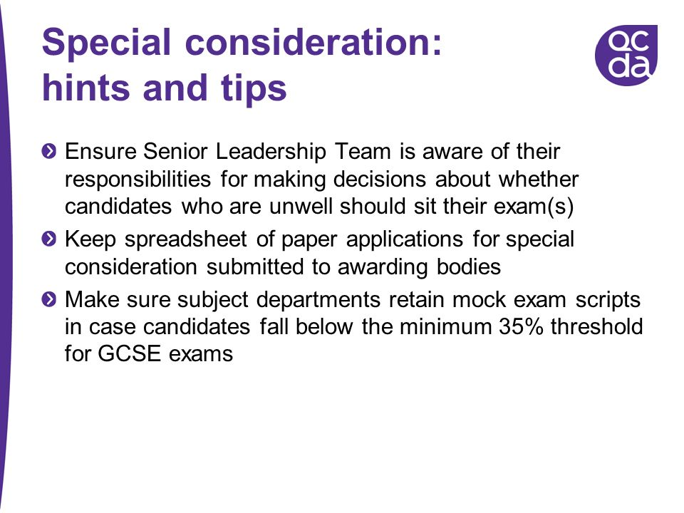 Special consideration: hints and tips