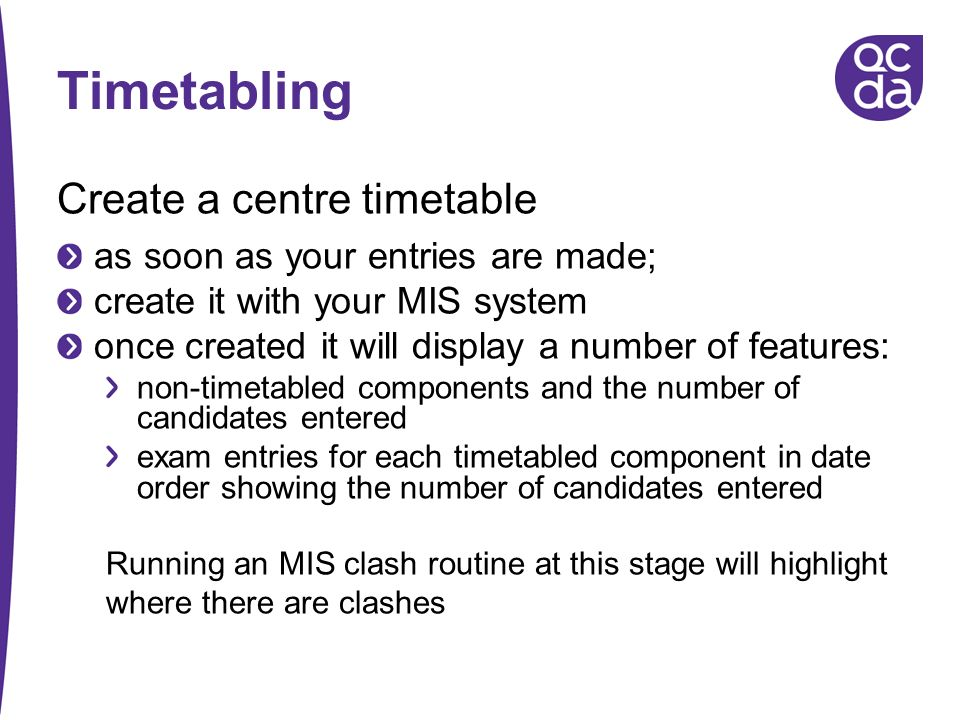 Timetabling Create a centre timetable