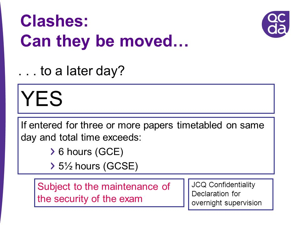 YES Clashes: Can they be moved… . . . to a later day