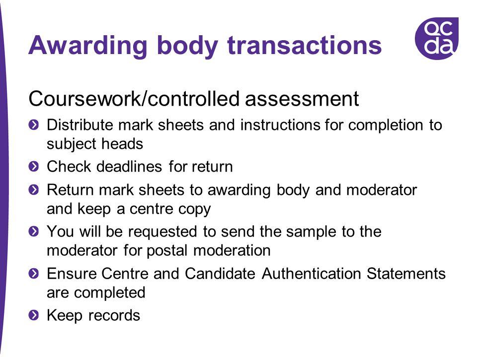 Awarding body transactions