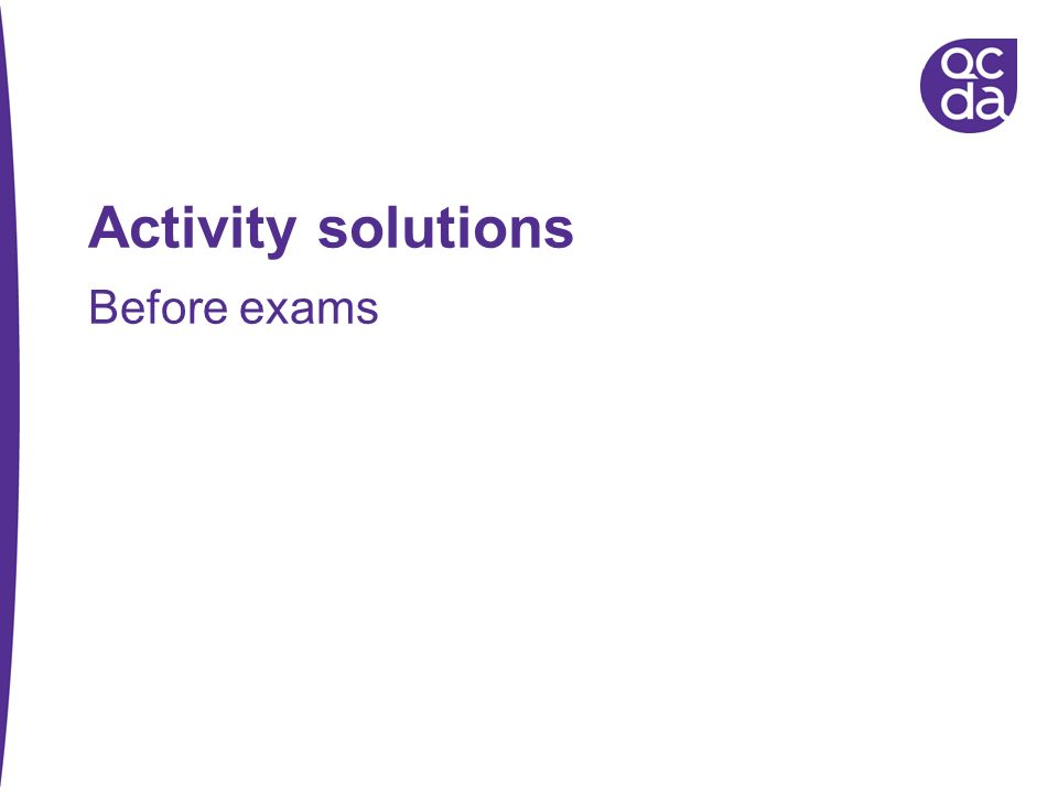 Activity solutions Before exams 38
