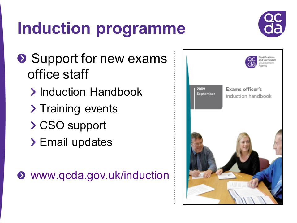 Induction programme Support for new exams office staff