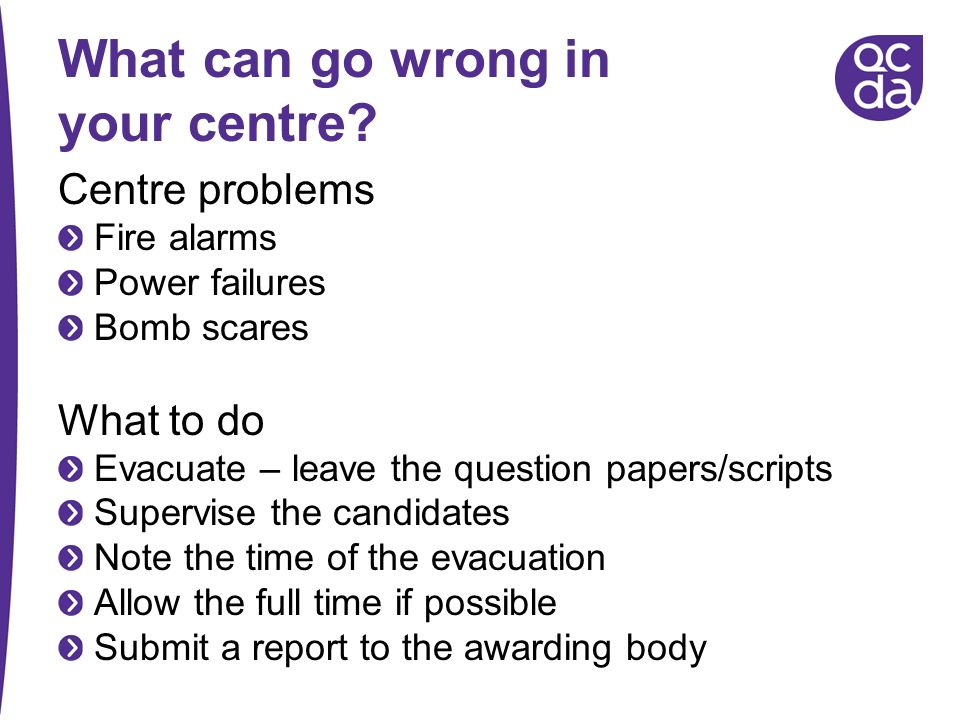 What can go wrong in your centre