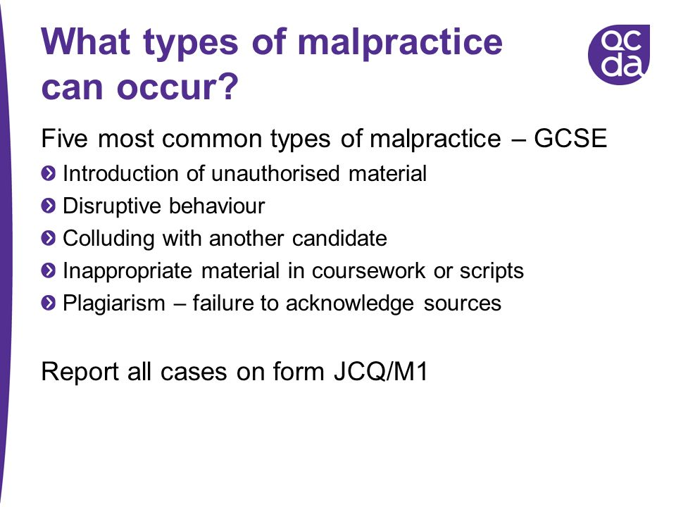 What types of malpractice can occur