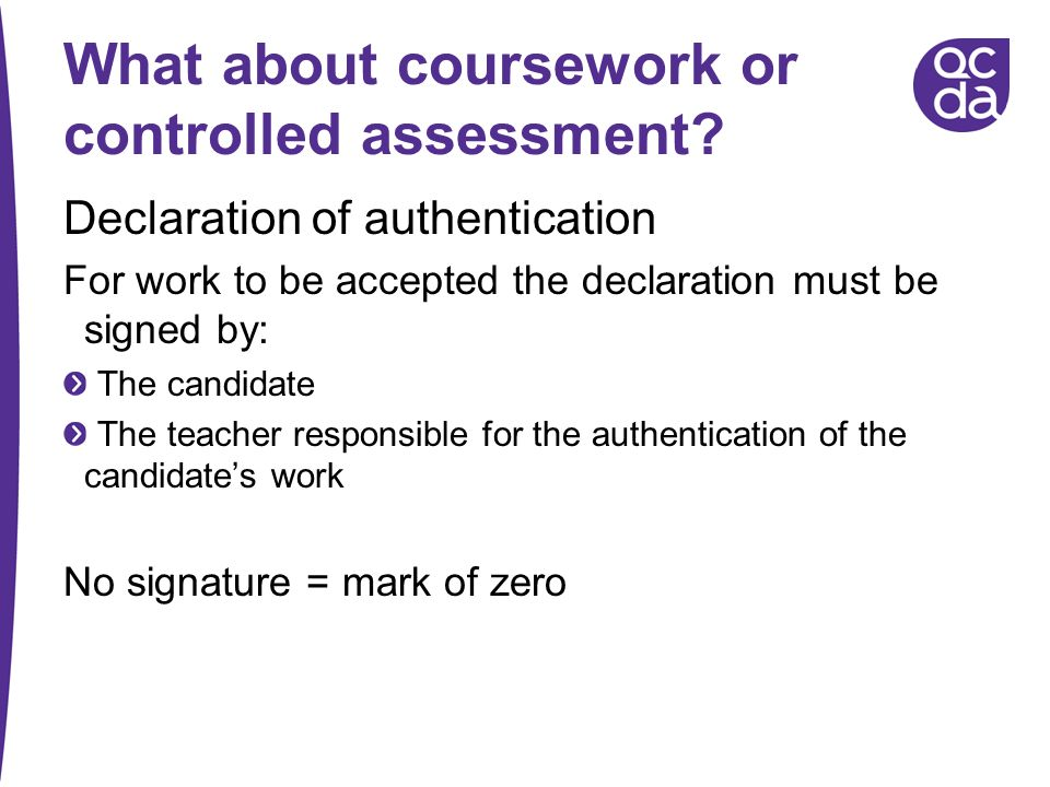 What about coursework or controlled assessment