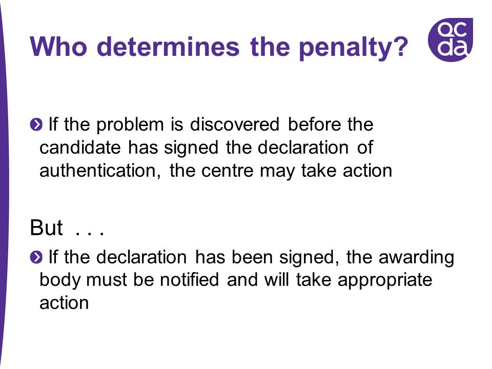 Who determines the penalty