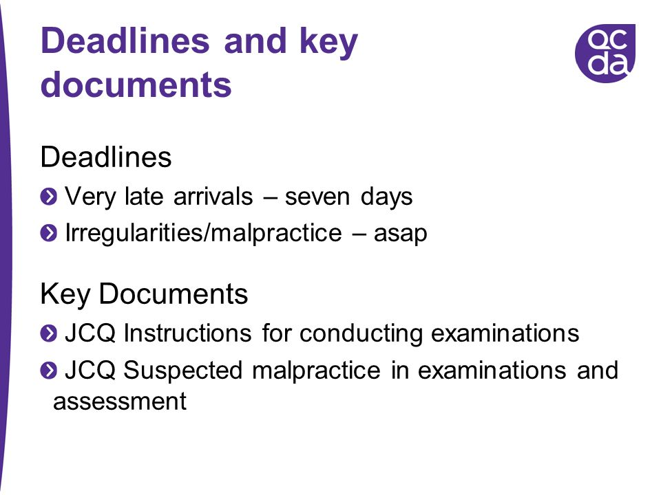 Deadlines and key documents