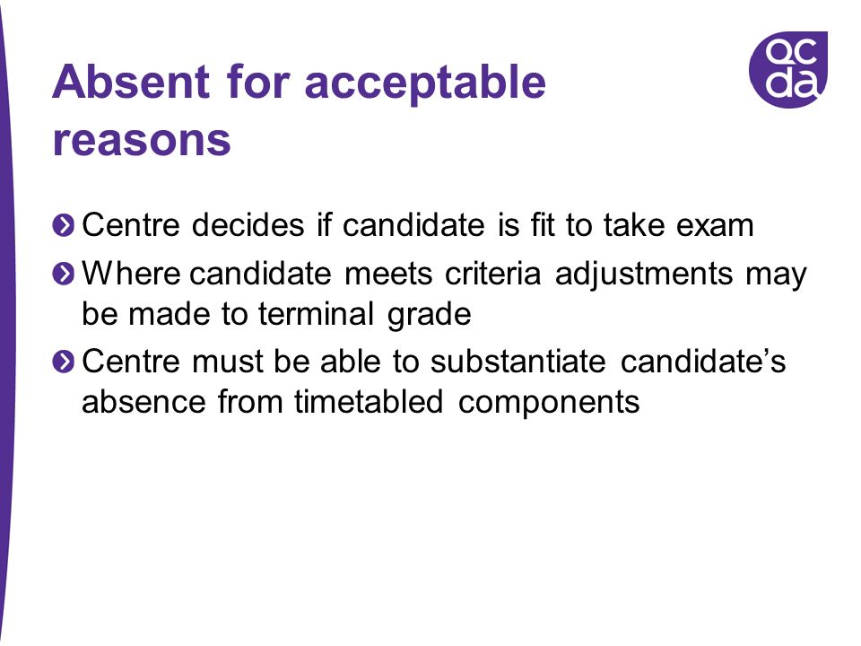 Absent for acceptable reasons