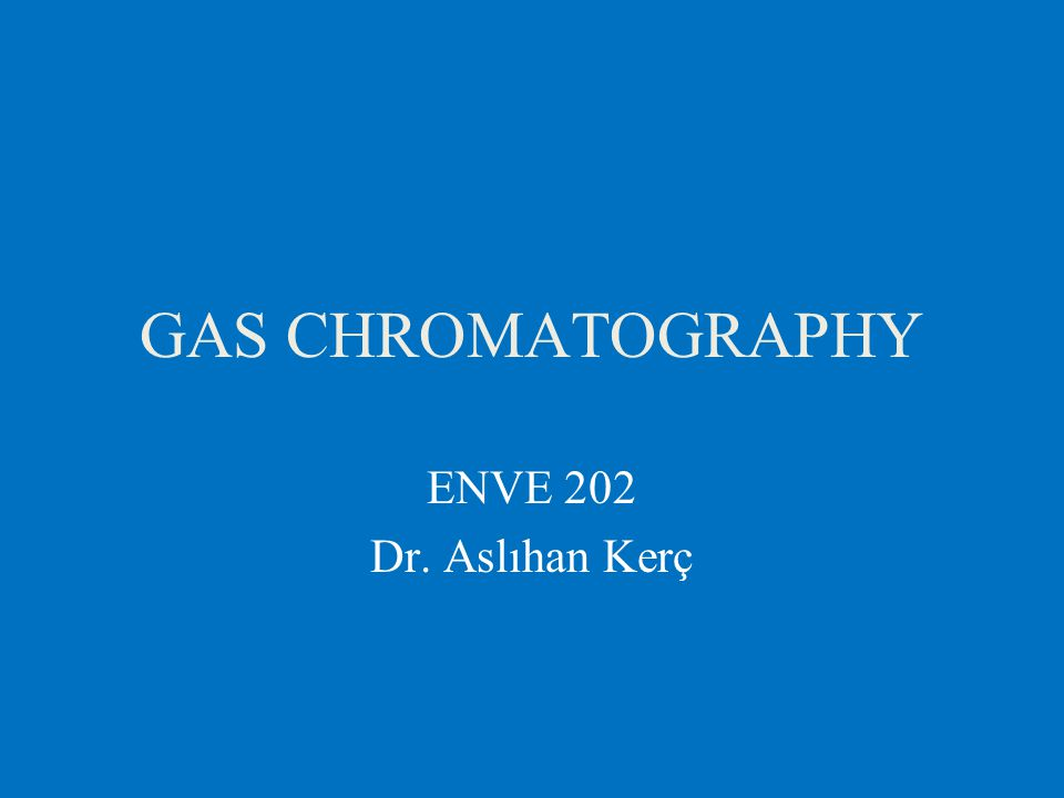 gas chromatography slideshare