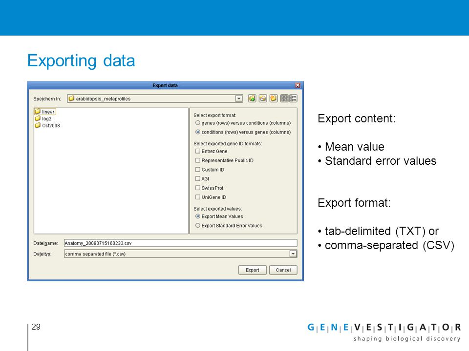 Exporting data Export content: Mean value Standard error values