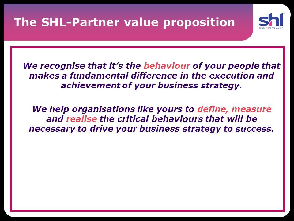 The SHL-Partner value proposition