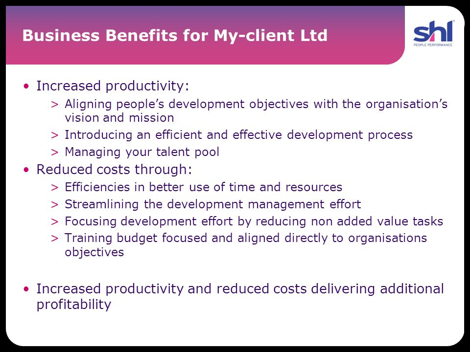 Business Benefits for My-client Ltd