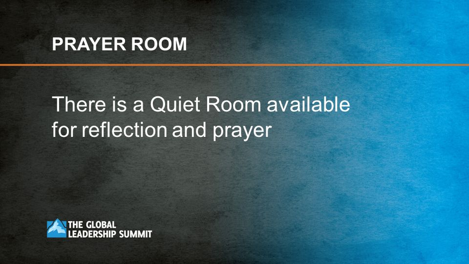 There is a Quiet Room available for reflection and prayer