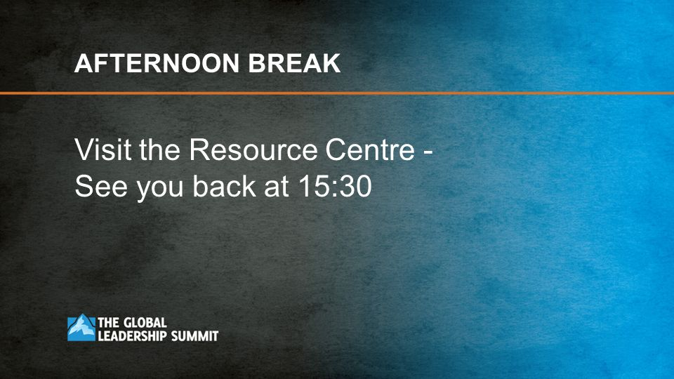 Visit the Resource Centre - See you back at 15:30