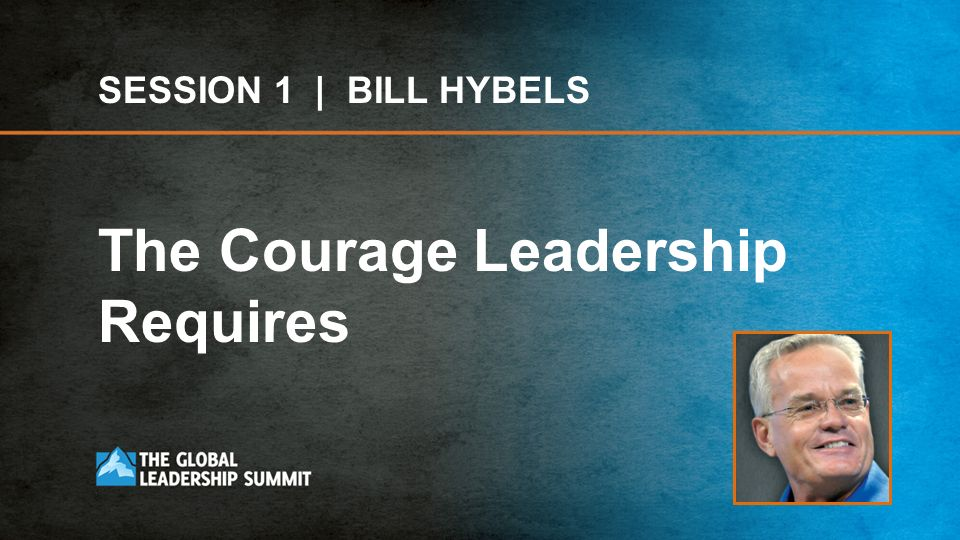 The Courage Leadership Requires