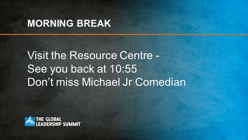 Visit the Resource Centre - See you back at 10:55