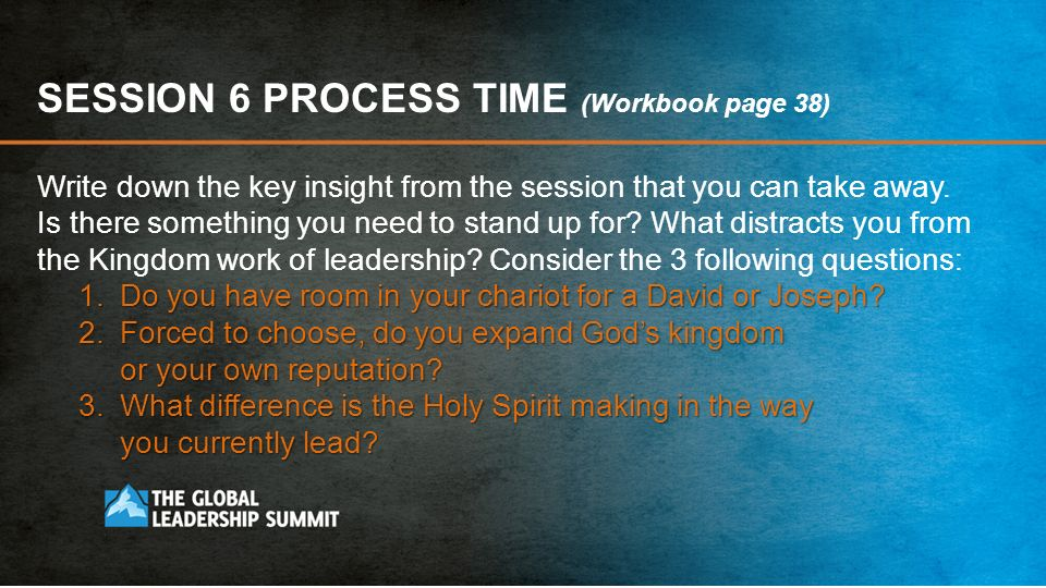 SESSION 6 PROCESS TIME (Workbook page 38)