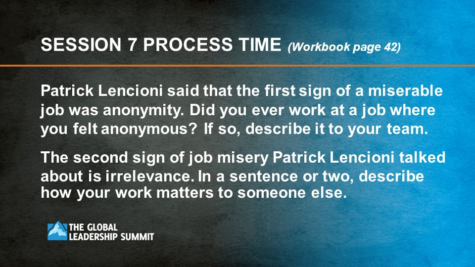 SESSION 7 PROCESS TIME (Workbook page 42)