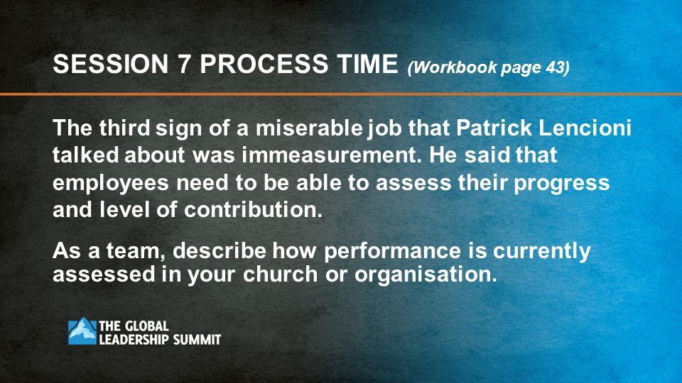 SESSION 7 PROCESS TIME (Workbook page 43)