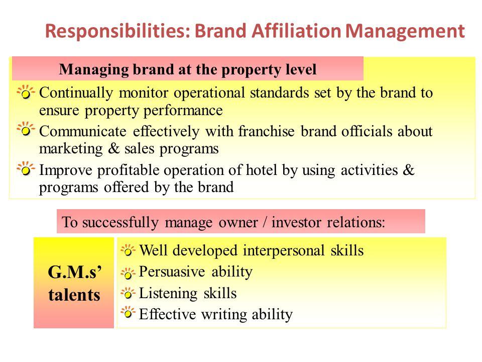 Responsibilities: Brand Affiliation Management